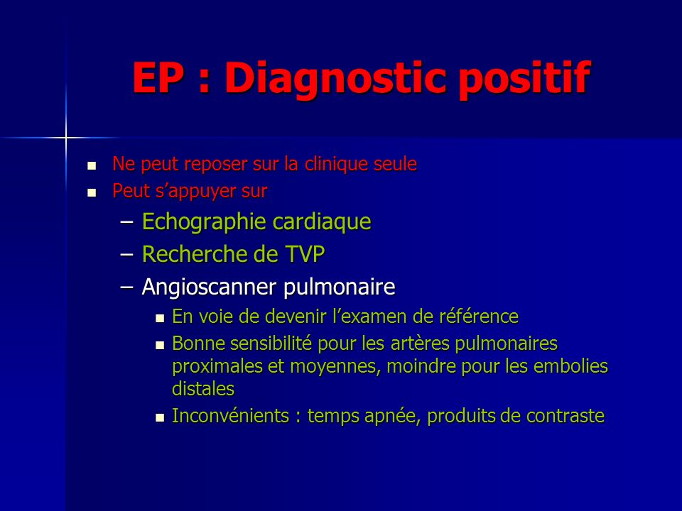 EP : Diagnostic positif