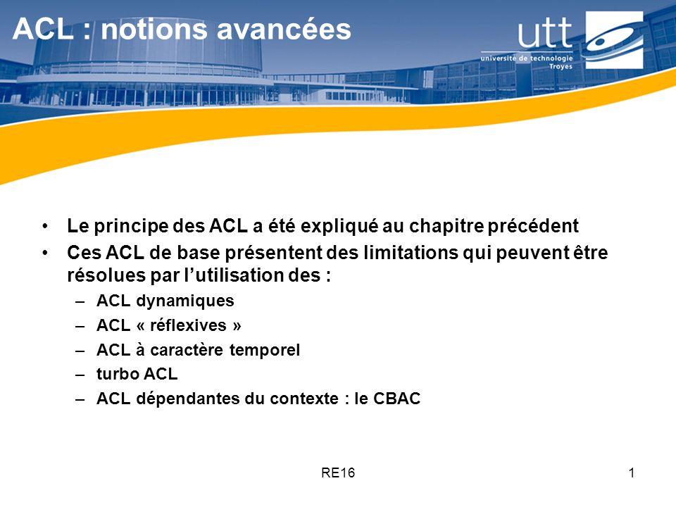 ACL : notions avancées Le principe des ACL a été expliqué au chapitre précédent.