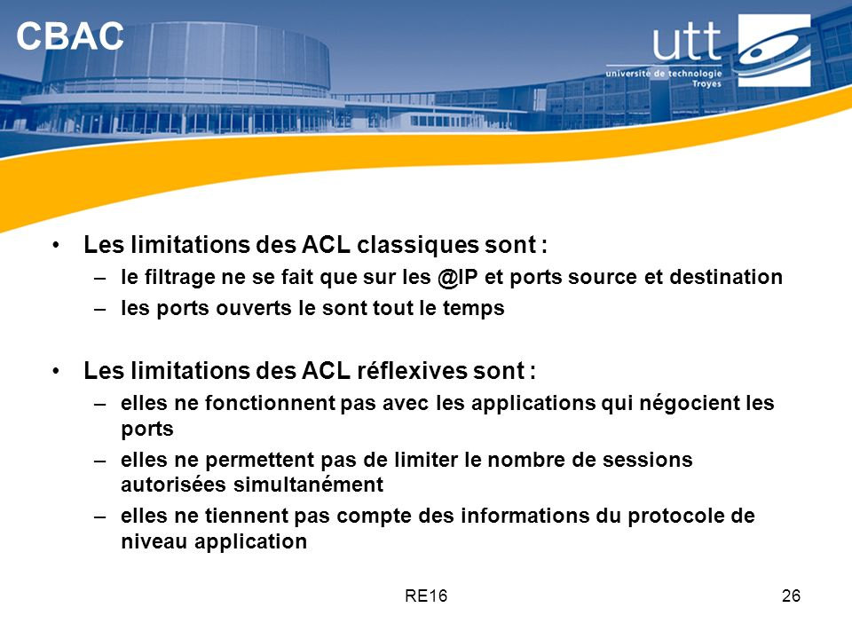 CBAC Les limitations des ACL classiques sont :