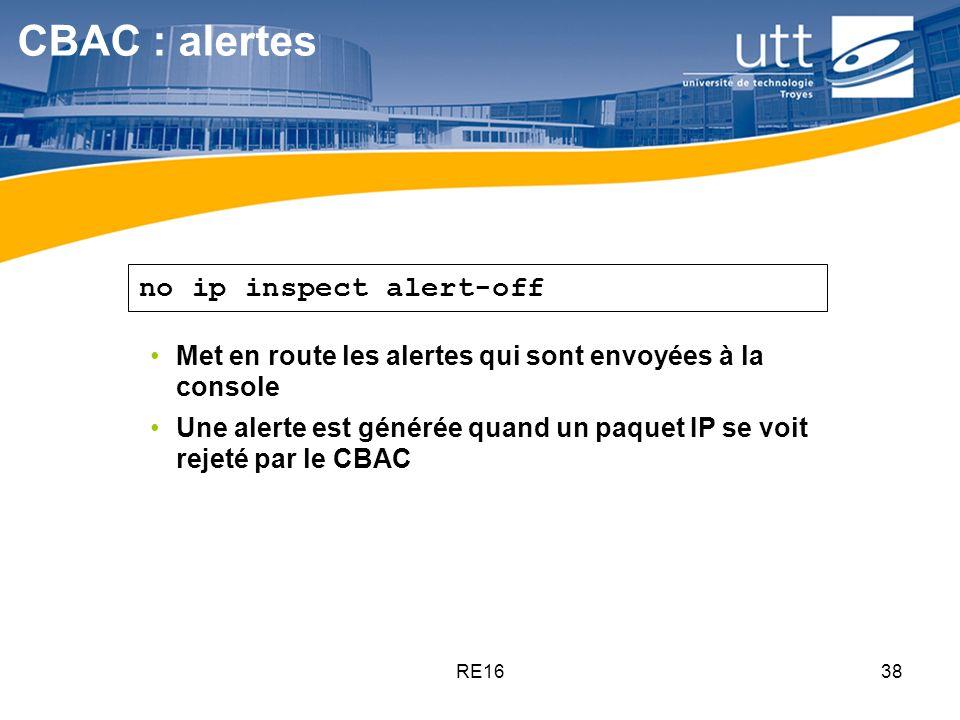 CBAC : alertes no ip inspect alert-off