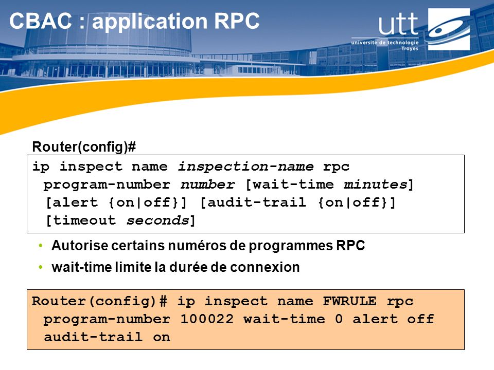 CBAC : application RPC Router(config)#