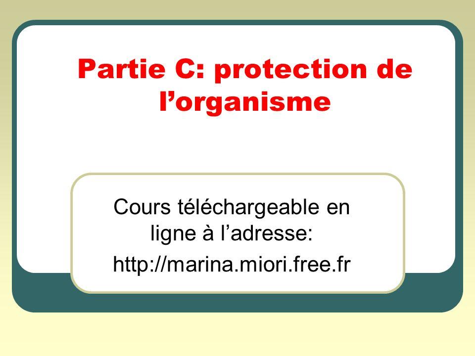 Partie C: protection de l'organisme