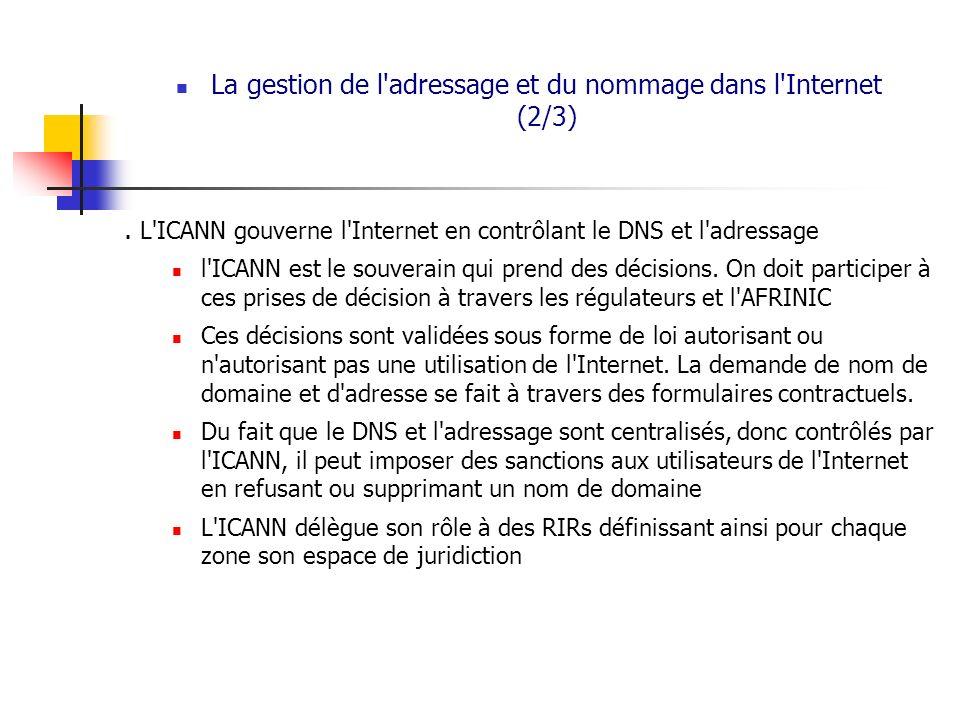 La gestion de l adressage et du nommage dans l Internet (2/3)
