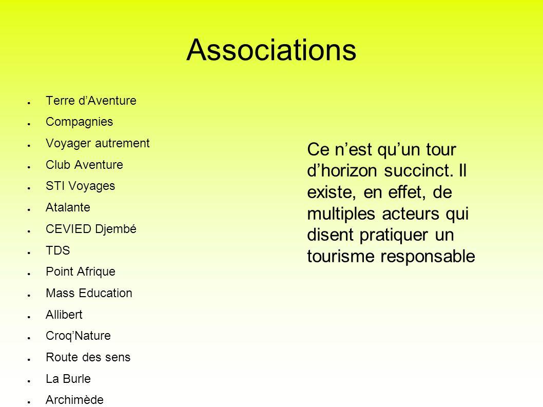 Associations Terre d'Aventure. Compagnies. Voyager autrement. Club Aventure. STI Voyages. Atalante.