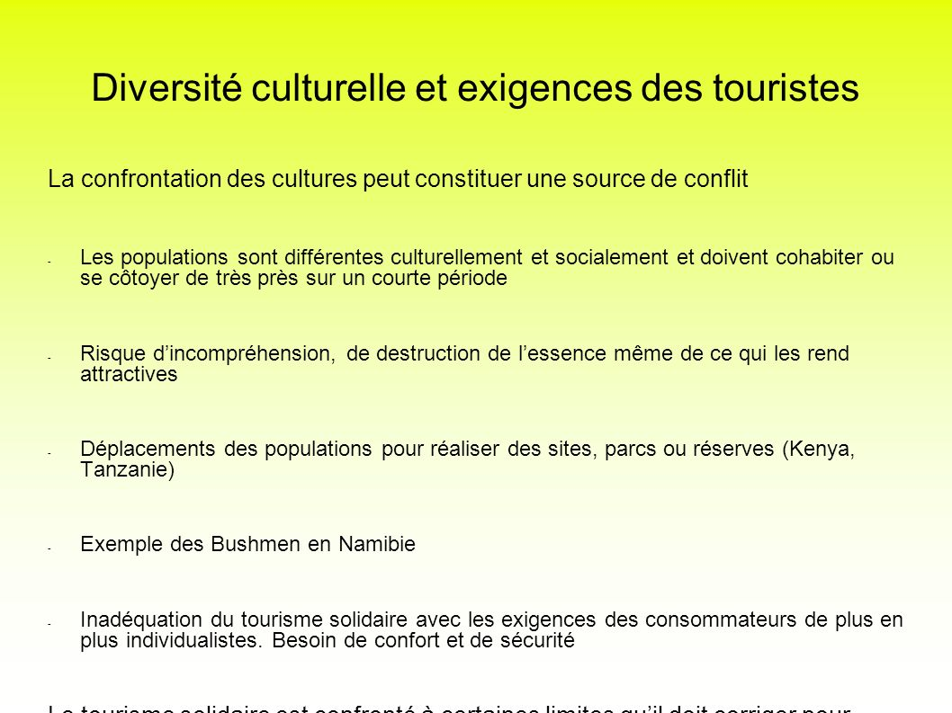 Diversité culturelle et exigences des touristes