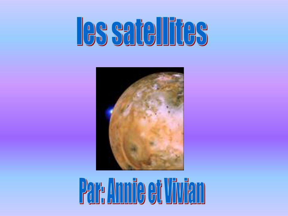 les satellites Par: Annie et Vivian