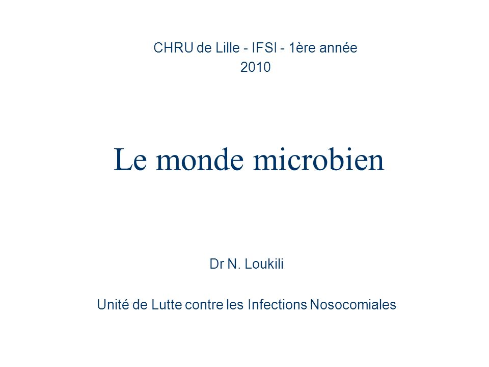 CHRU de Lille - IFSI - 1ère année 2010