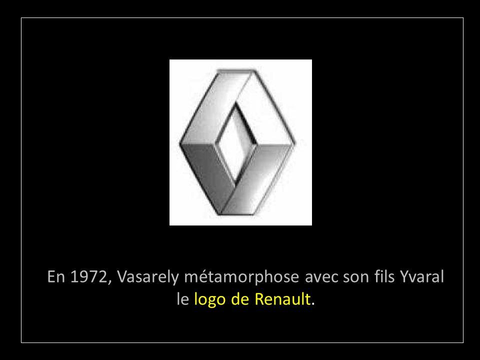 En 1972, Vasarely métamorphose avec son fils Yvaral le logo de Renault.