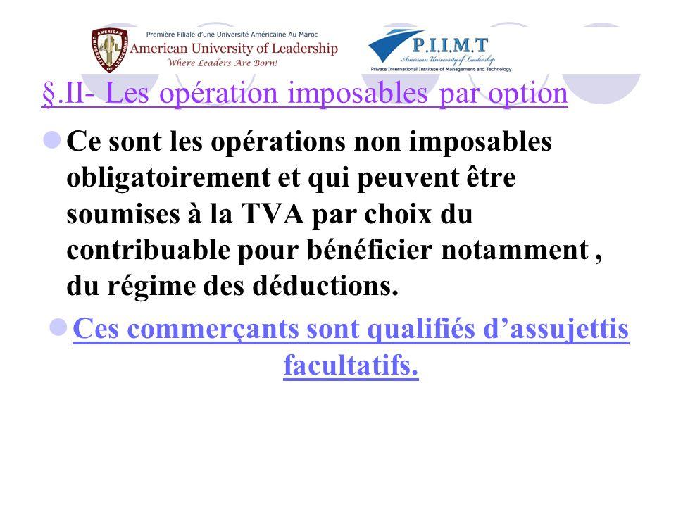 §.II- Les opération imposables par option