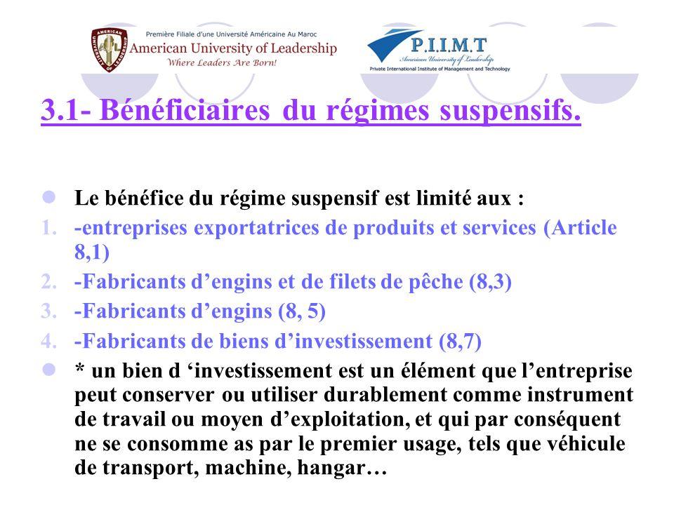 3.1- Bénéficiaires du régimes suspensifs.
