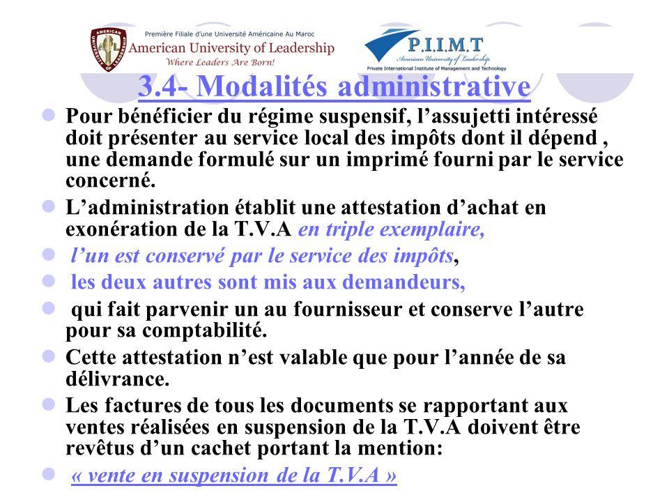 3.4- Modalités administrative