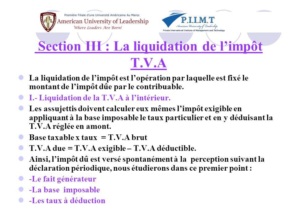 Section III : La liquidation de l'impôt T.V.A