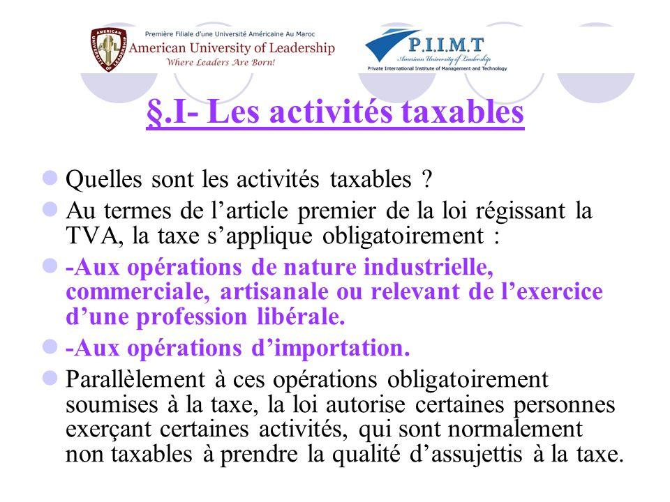§.I- Les activités taxables