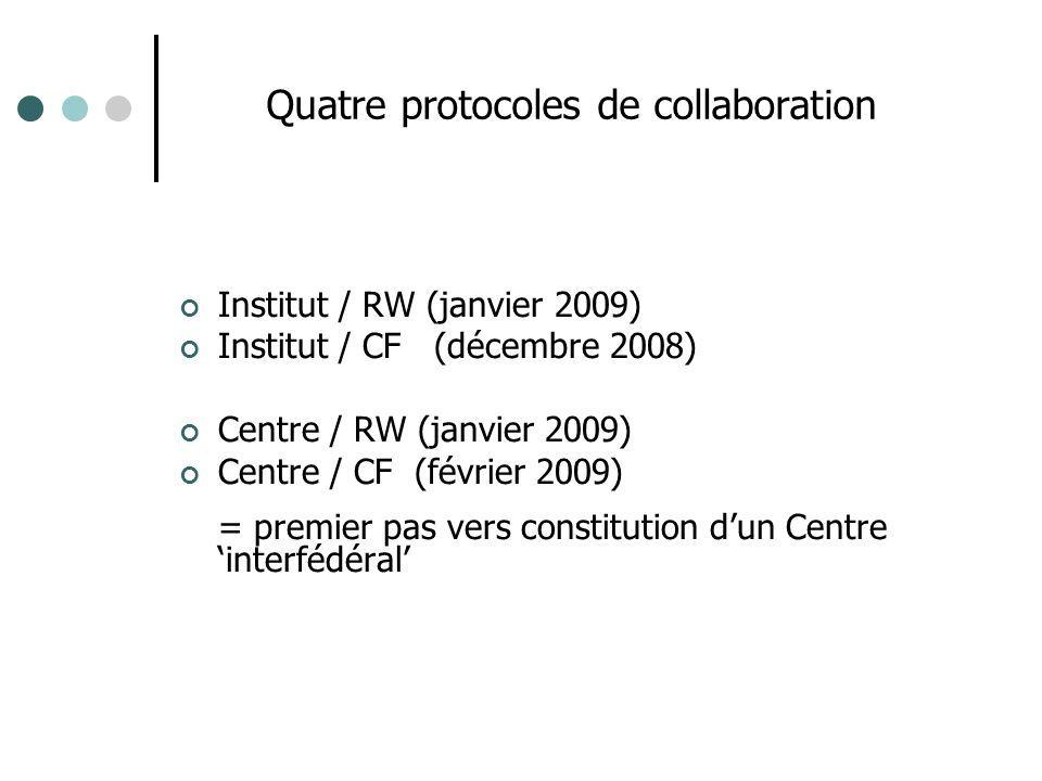 Quatre protocoles de collaboration