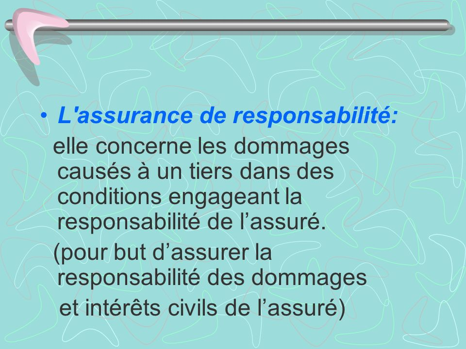 L assurance de responsabilité: