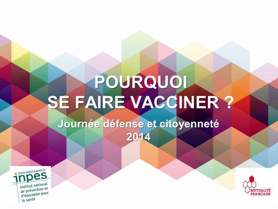 Pourquoi se faire vacciner