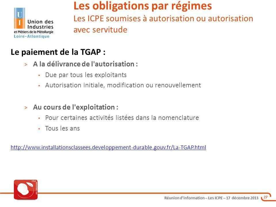 Les obligations par régimes Les ICPE soumises à autorisation ou autorisation avec servitude