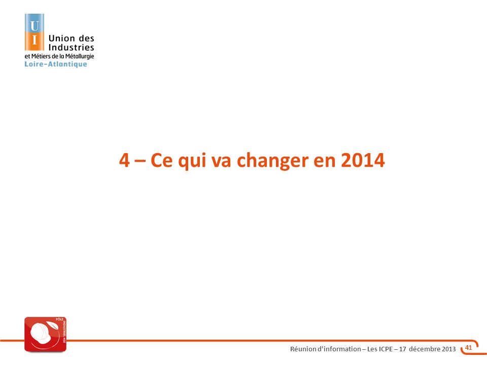 4 – Ce qui va changer en 2014