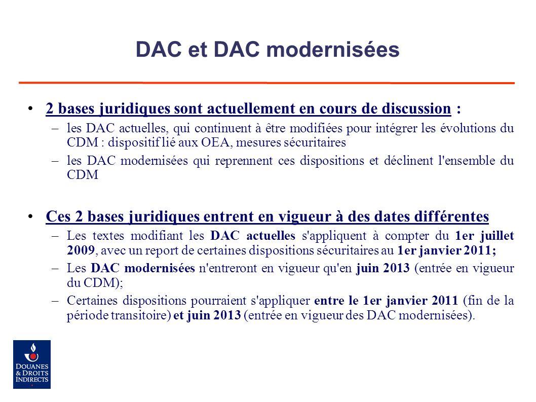 DAC et DAC modernisées 2 bases juridiques sont actuellement en cours de discussion :