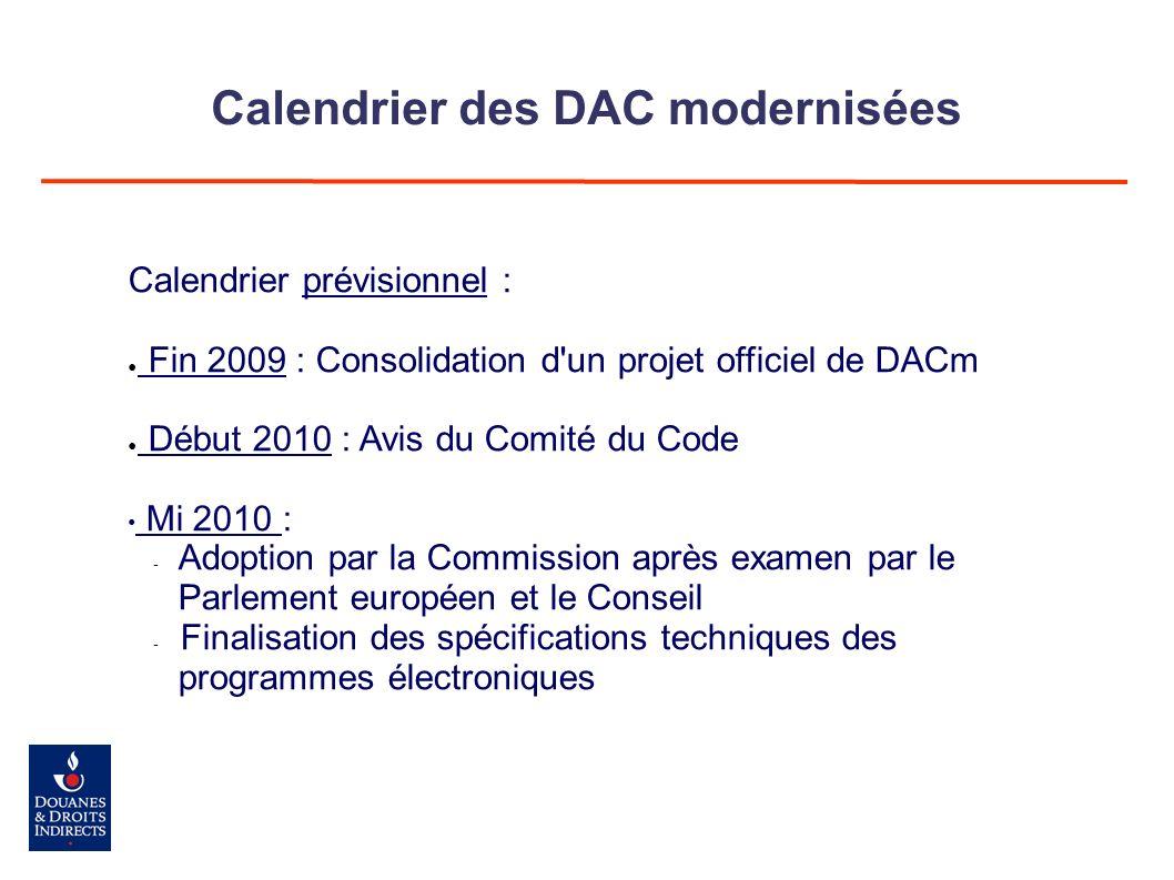 Calendrier des DAC modernisées