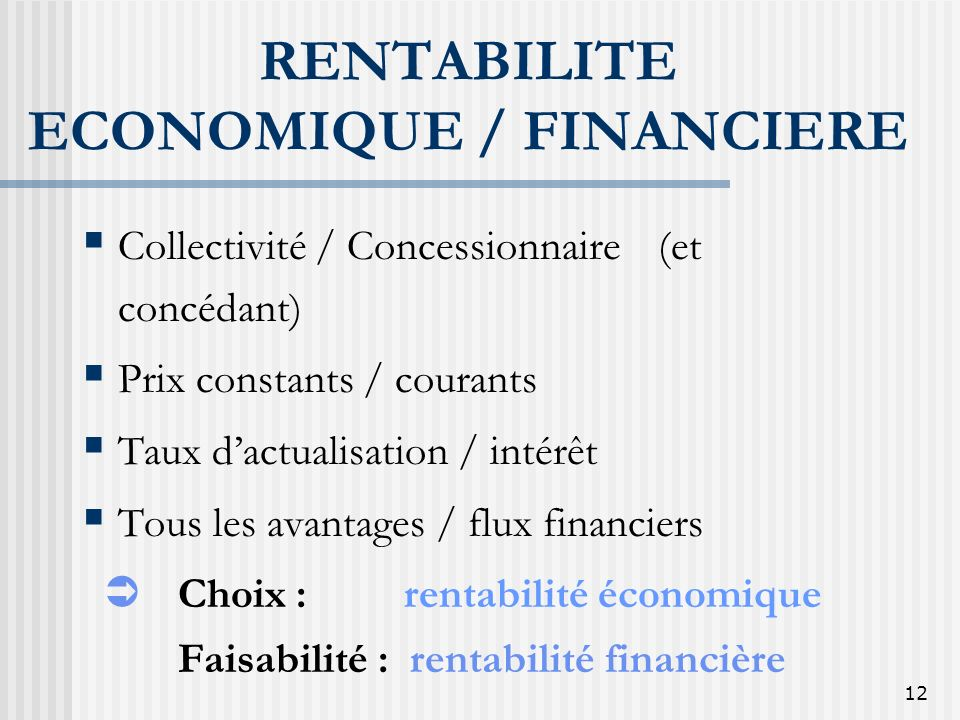 RENTABILITE ECONOMIQUE / FINANCIERE