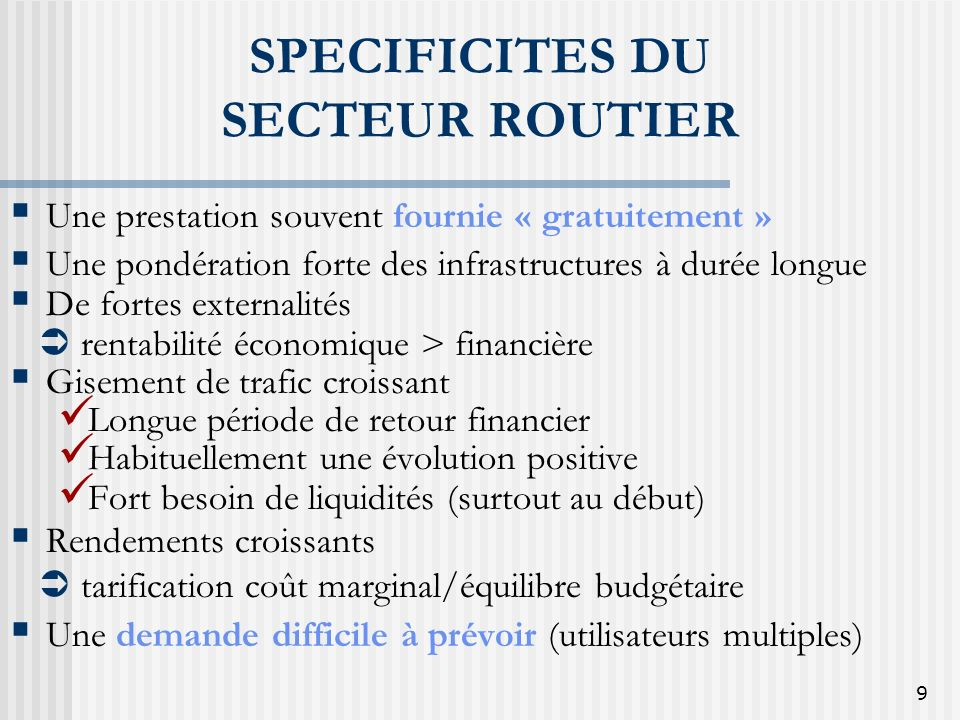 SPECIFICITES DU SECTEUR ROUTIER
