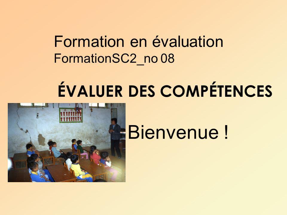 Formation en évaluation FormationSC2_no 08 ÉVALUER DES COMPÉTENCES