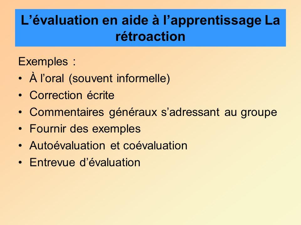 L'évaluation en aide à l'apprentissage La rétroaction
