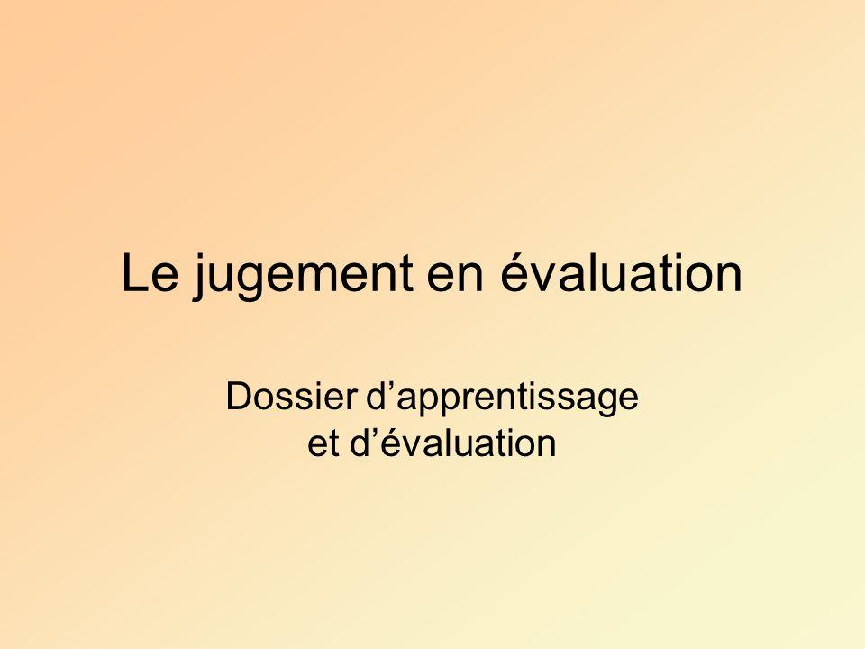 Le jugement en évaluation