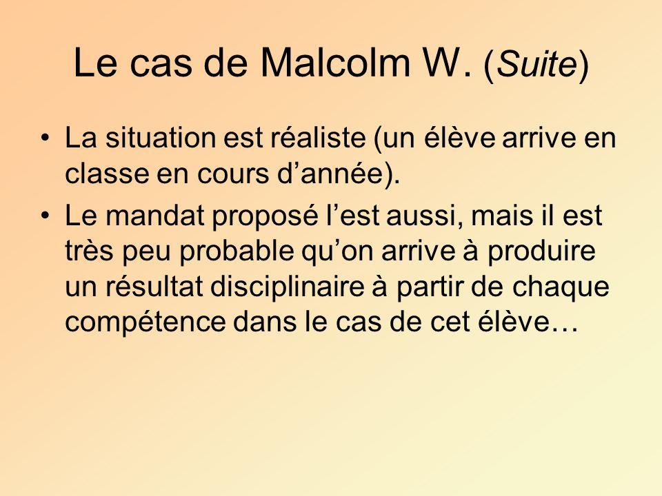 Le cas de Malcolm W. (Suite)