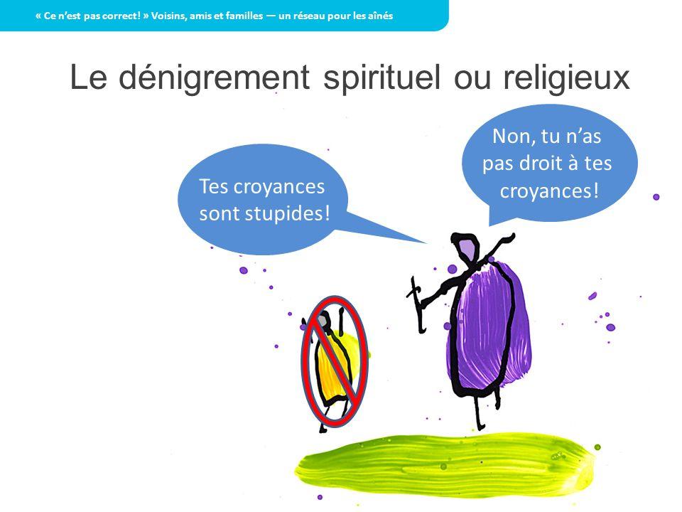 Le dénigrement spirituel ou religieux