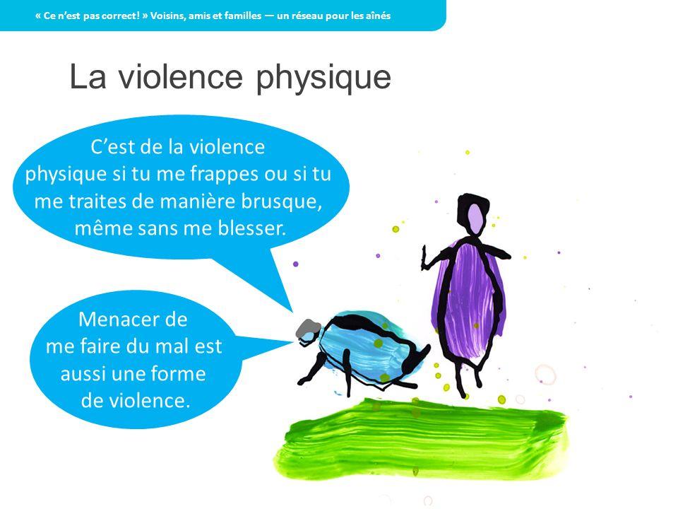La violence physique C'est de la violence