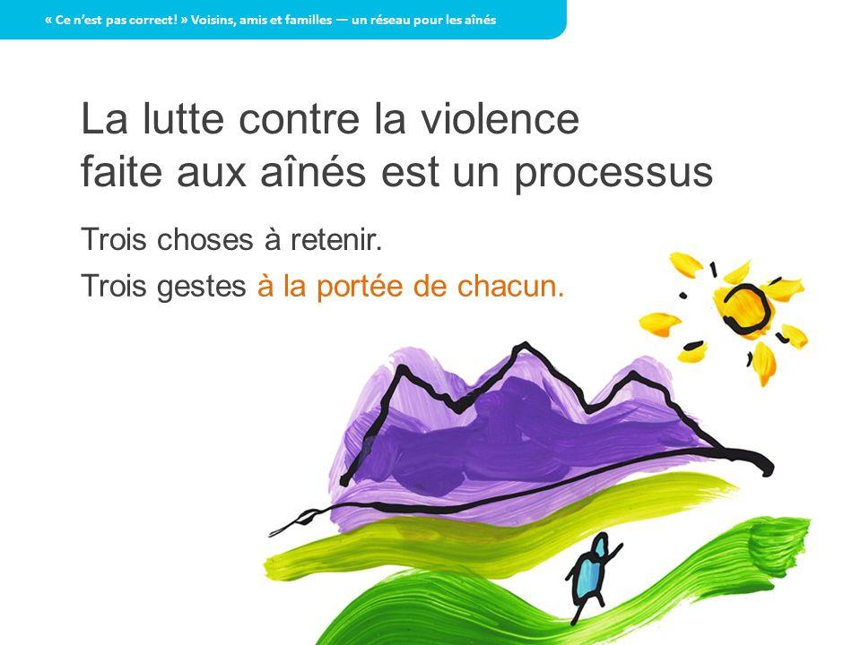 La lutte contre la violence faite aux aînés est un processus