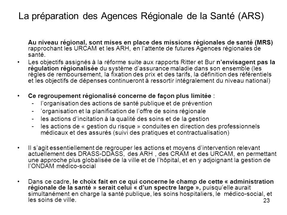 La préparation des Agences Régionale de la Santé (ARS)