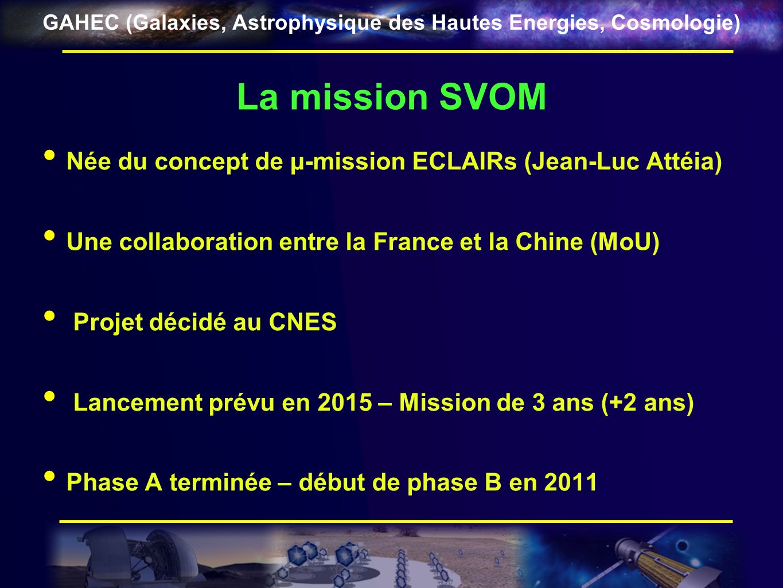 La mission SVOM Née du concept de μ-mission ECLAIRs (Jean-Luc Attéia)