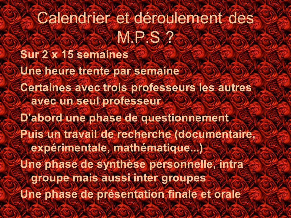 Calendrier et déroulement des M.P.S