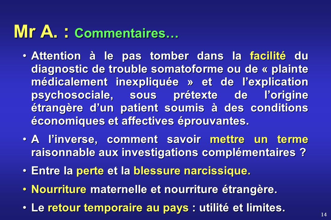 Mr A. : Commentaires…