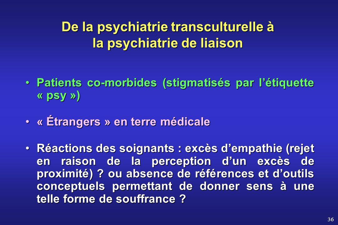De la psychiatrie transculturelle à la psychiatrie de liaison