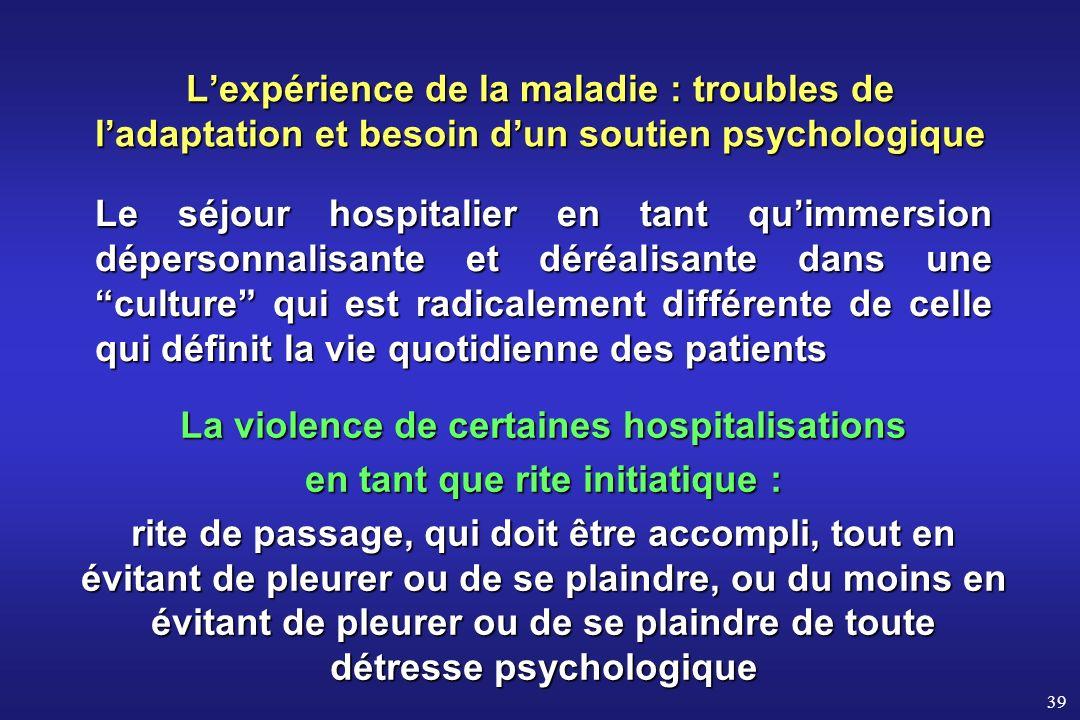 La violence de certaines hospitalisations
