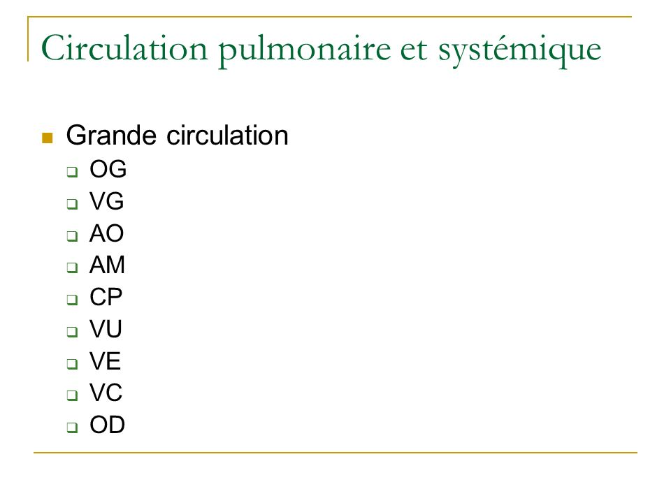 Circulation pulmonaire et systémique