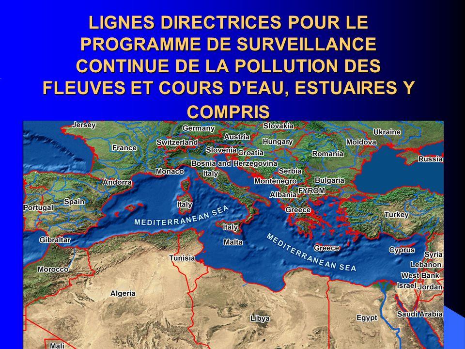 LIGNES DIRECTRICES POUR LE PROGRAMME DE SURVEILLANCE CONTINUE DE LA POLLUTION DES FLEUVES ET COURS D EAU, ESTUAIRES Y COMPRIS