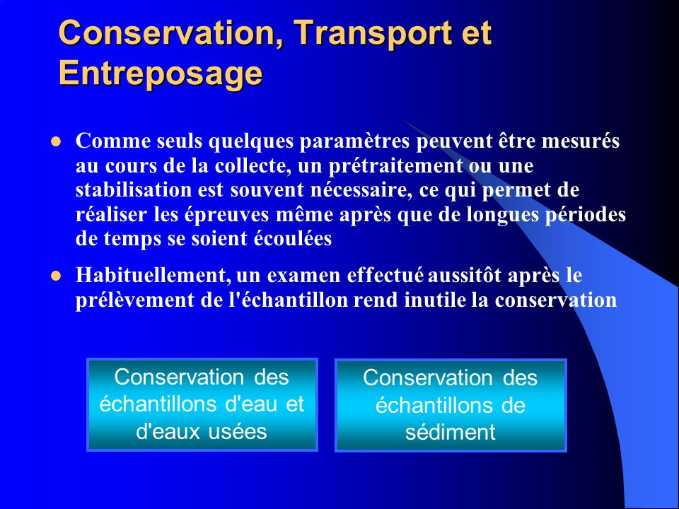 Conservation, Transport et Entreposage