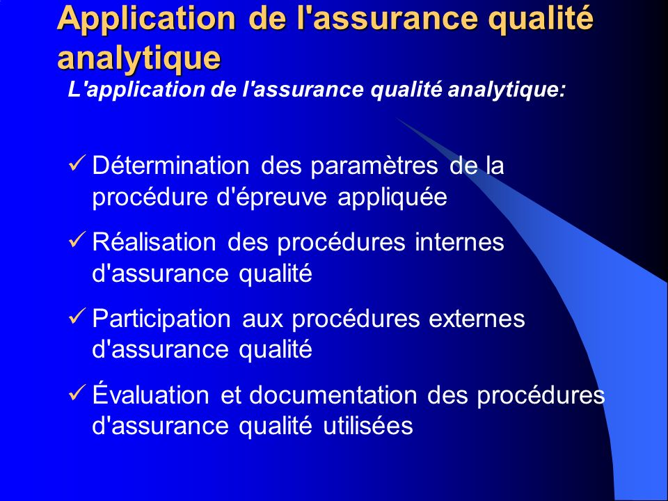 Application de l assurance qualité analytique