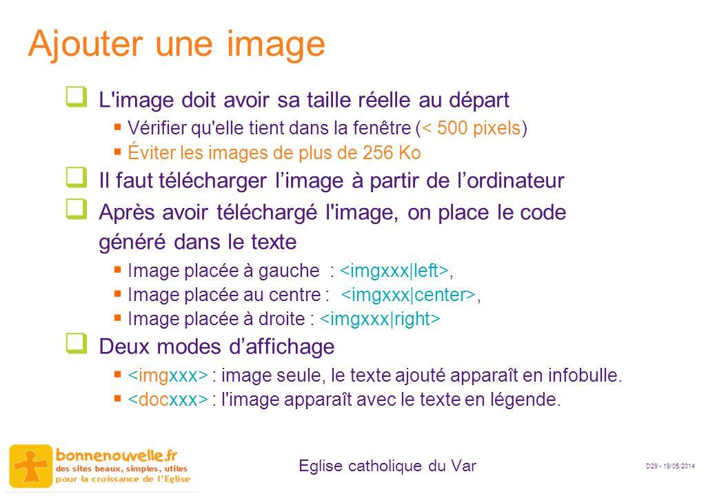 Ajouter une image L image doit avoir sa taille réelle au départ