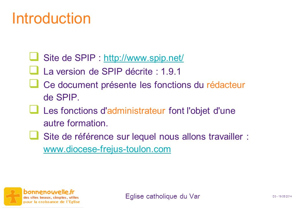 Introduction Site de SPIP : http://www.spip.net/