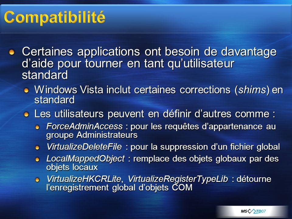 Compatibilité Certaines applications ont besoin de davantage d'aide pour tourner en tant qu'utilisateur standard.