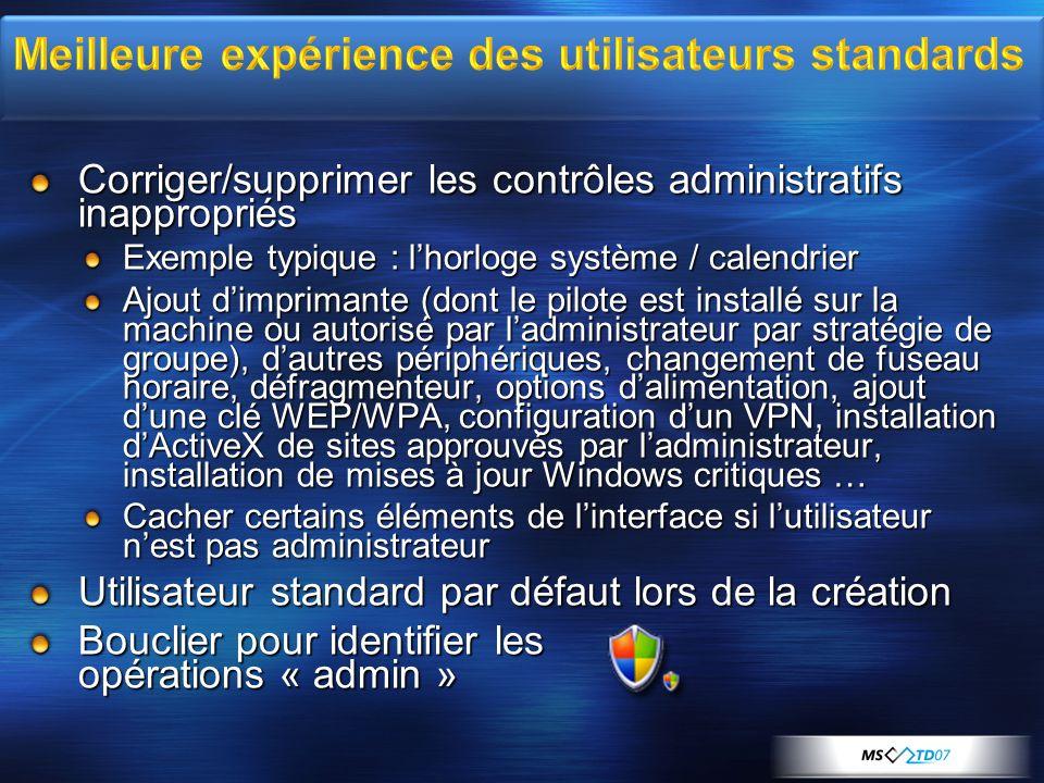 Meilleure expérience des utilisateurs standards