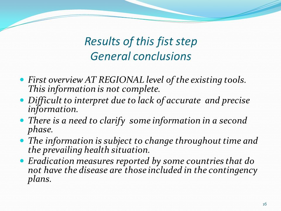 Results of this fist step General conclusions