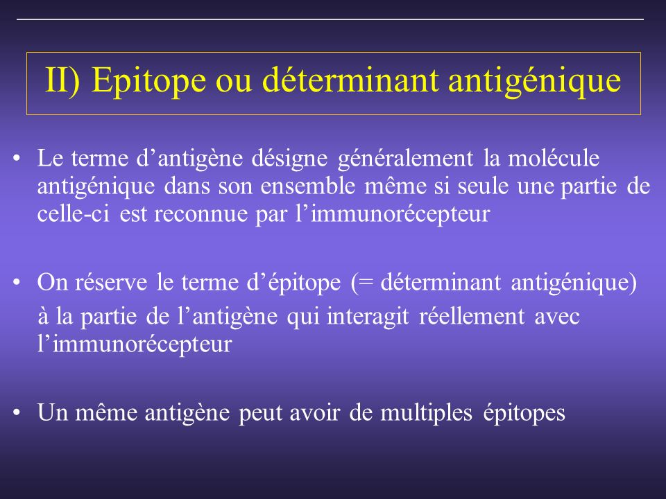 II) Epitope ou déterminant antigénique