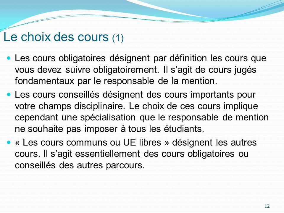 Le choix des cours (1)